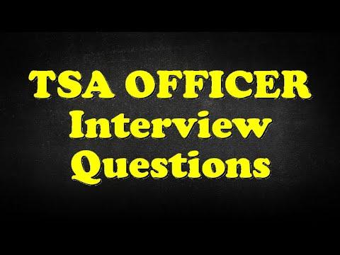 TSA OFFICER Interview Questions