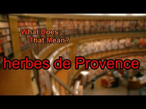 What does herbes de Provence mean?