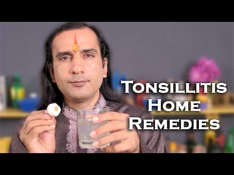 How To Get Rid Of Tonsillitis - Home Remedies for Tonsillitis By Sachin Goyal @ ekunji.com