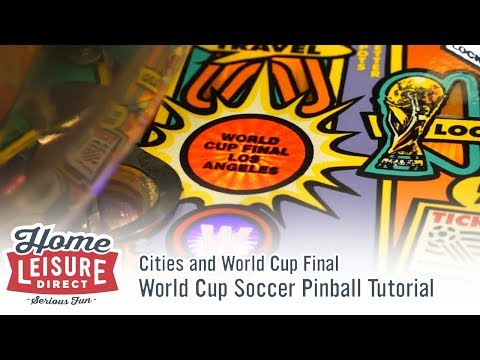 How to Play World Cup Soccer Pinball: Cities and World Cup Final