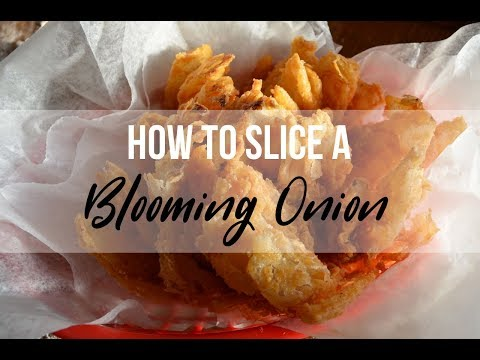How to slice a blooming onion