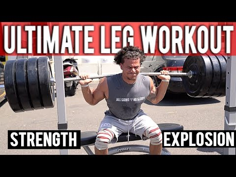 ULTIMATE LEG WORKOUT | STRENGTH & EXPLOSION