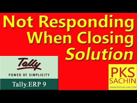 how to remove Tally ERP 9 not Responding When Closing Solution |  टैली मे Not Responding प्रॉब्लम