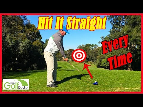 How To Hit A Golf Ball Straight Every Time