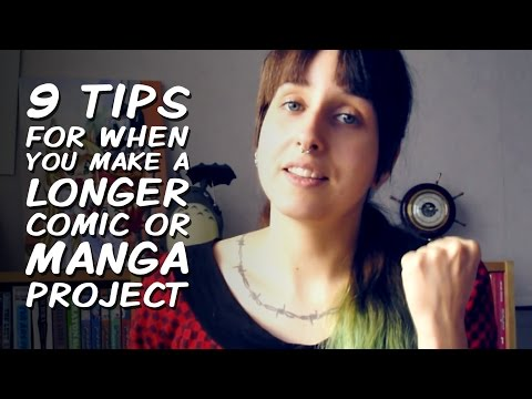 9 Tips For When You Make A Longer Comic Or Manga Project
