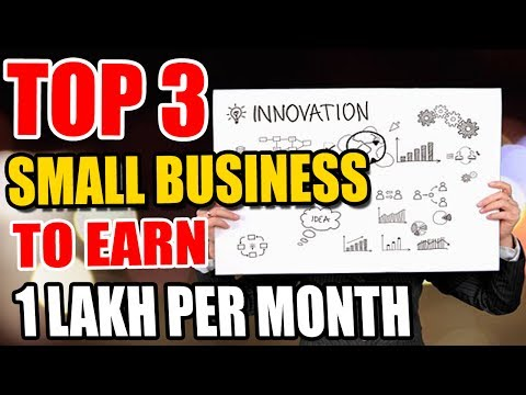 3 Easy Small Business Ideas To Earn Rs.1,00,000 Per Month