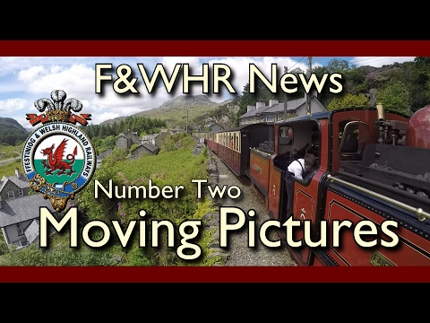 F&WHR Moving Pictures Number Two - 16/2/17