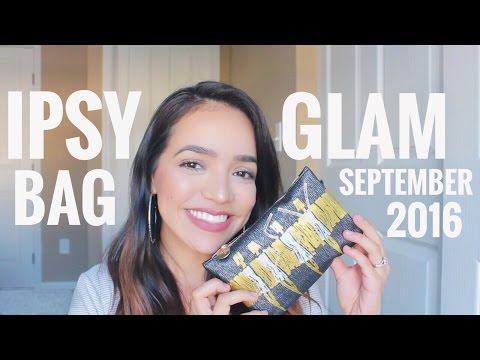 Ipsy Glam Bag Unboxing   September 2016
