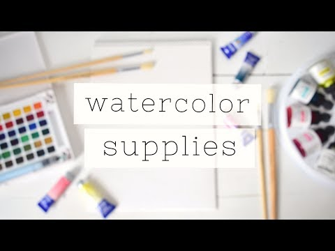 Essential Watercolor For Beginners: SUPPLIES