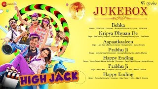 High Jack - Full Movie Audio Jukebox | Sumeet Vyas, Sonnalli Seygall & Mantra
