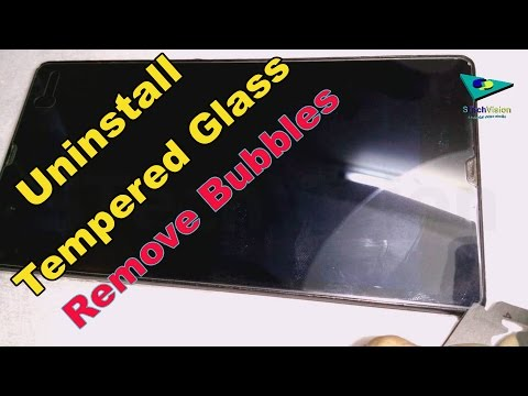 How to uninstall Tempered glass to remove air bubbles
