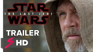 Star Wars: Episode VIII - The Last Jedi (2017) Teaser Trailer Daisy Ridley, Mark Hamill (Fan Made)
