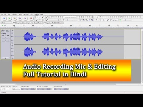 Audacity full Guide Tutorial in Hindi | Audio Recording Best mic For Pc