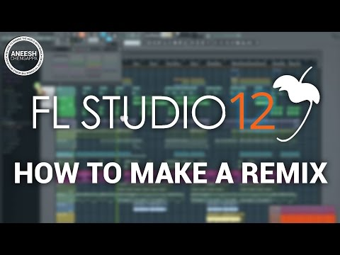 FLStudio 12: How To Make A Remix (Beginner Remixing, Vocal Syncing, Remixing Techniques) | AC