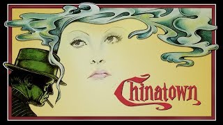 Chinatown - Exploring The Greatest Screenplay of All Time