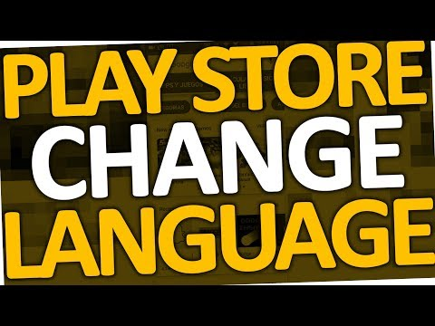 How to change language in Google Play Store App (2017 | Android)
