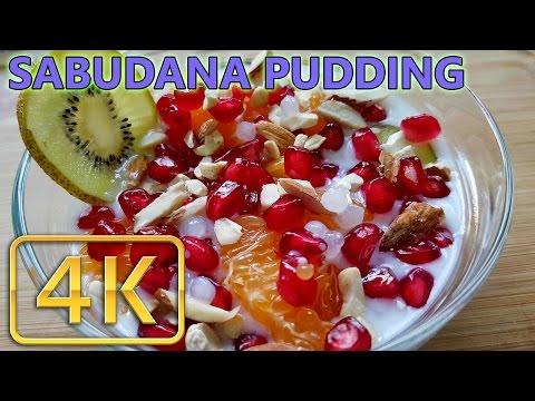 Healthy & Delicious Sabudana Dessert | Sabudana Fruit Pudding | 4K