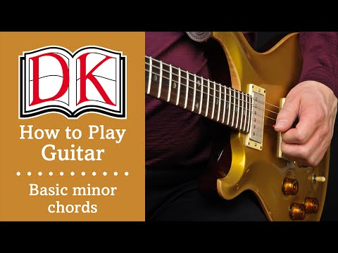 How to Play Guitar: Basic Minor Guitar Chords