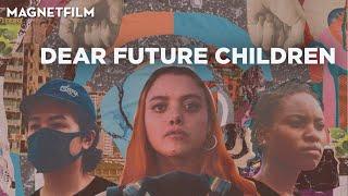 DEAR FUTURE CHILDREN (Official Trailer Deutsch)