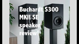 Buchardt S300 MK II Review - Danes with soul! - Vidly xyz