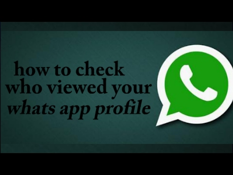 how to check who viewed your whats app profile