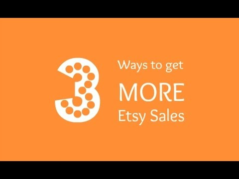 3 Ways to Get More Etsy Sales