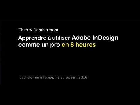 Utiliser Adobe InDesign comme un pro en 8 heures - Thierry Dambermont