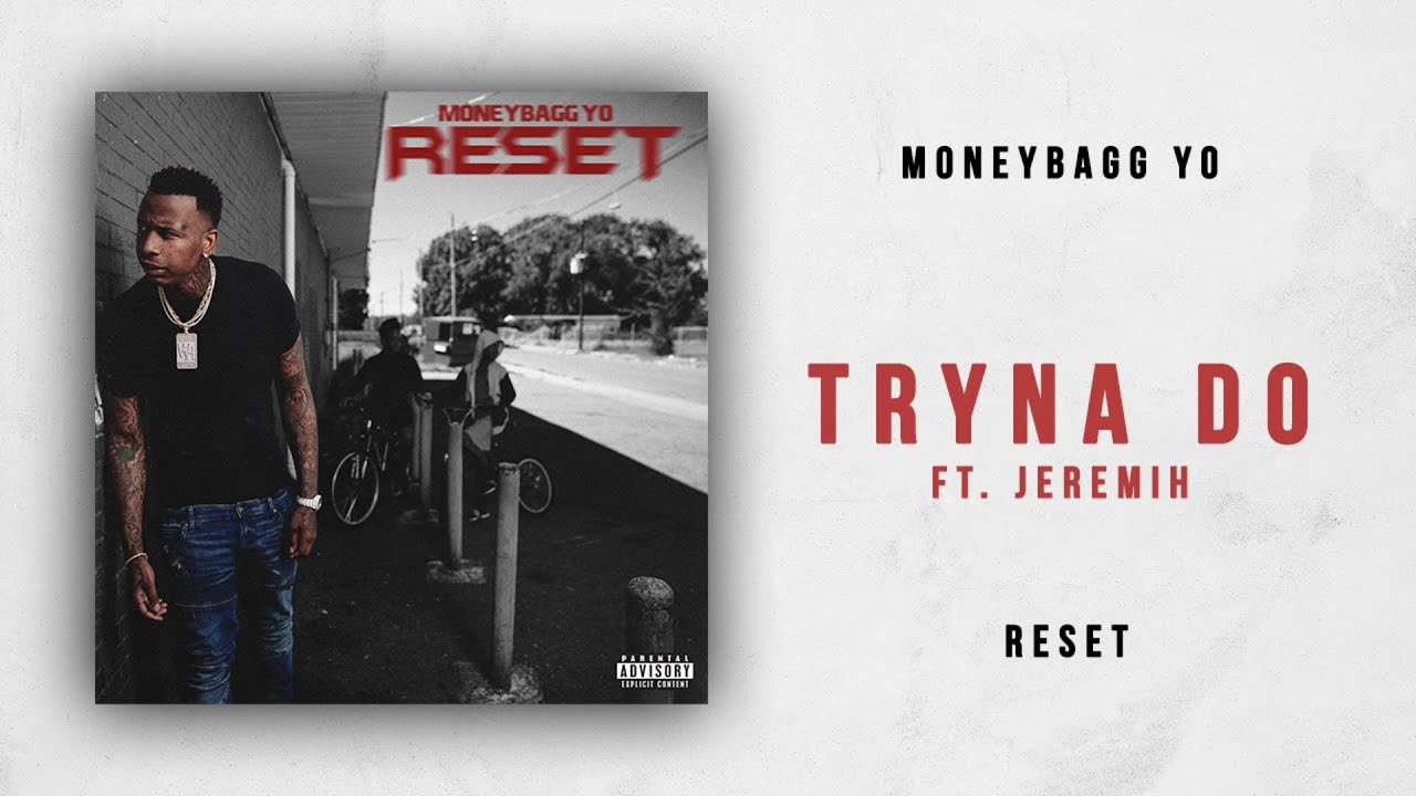 Moneybagg Yo - Tryna Do (feat. Jeremih)