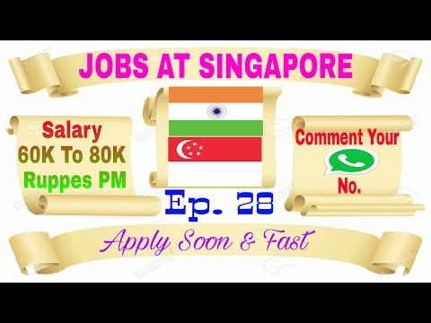New Jobs At Singapore, Salary 60k To 80k pm, Best Abroad Jobs Recruitment Agency In India, 16/2/2017