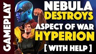 Nebula DESTROYS Aspect of War Hyperion!