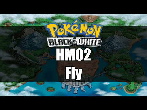 Pokemon Black and White | Where to get HM02 Fly
