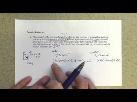 General Chemistry II - Transfer of Energy from Hot Metal to Water - Calculating Final Temperature