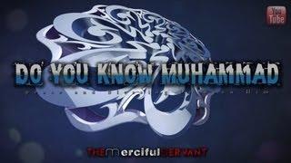 Do you Know Muhammad ﷺ ᴴᴰ