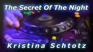 Kristina Schtotz - The Secret Of The Night (клип)