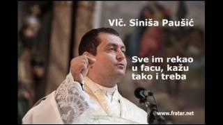 Siniša Paušić - svećenik narodu rekao sve u facu, tako treba