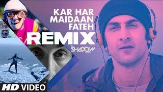 REMIX: KAR HAR MAIDAAN FATEH | Sanju | Ranbir Kapoor | Dj Shadow |  Rajkumar Hirani