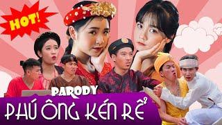 Phú Ông Kén Rể | Hãy Trao Cho Anh Parody - Thái Dương, Chung Tũnn, Khánh Dandy | Nhạc Chế Huhi TV