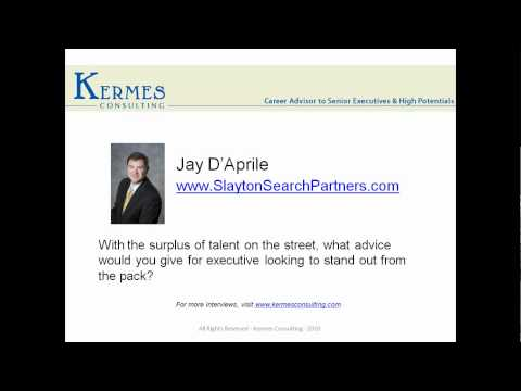Building Effective Relationships with Retained Search Professionals - Jay D'Aprile