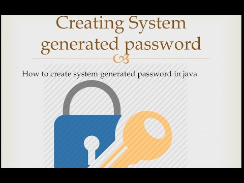 How to create system generated random password in java