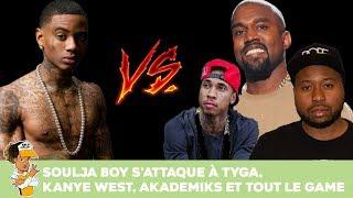 Soulja Boy s'attaque  à Tyga, Kanye West, Akademiks et tout le game !