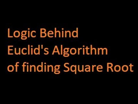Why division method of square root works | Logic behind the Euclid's algorithm of square root