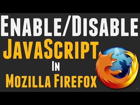 How to Enable/Disable JavaScript in Firefox 2017