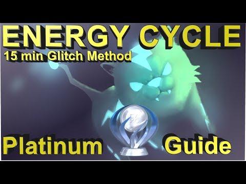Energy Cycle Ps4 Platinum Walkthrough - 15 min Platinum glitch method
