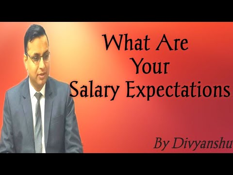 Interview Question - What are your salary expectations?