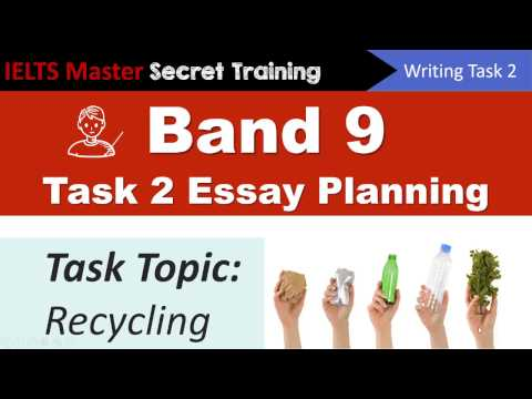 IELTS Writing Task 2 Band 9 Essay Planning - Recycling