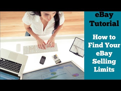 eBay Tutorial: How to Find Your Selling Limits