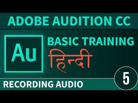 Adobe Audition Hindi Tutorial - P 5 [  Recording Audio ]