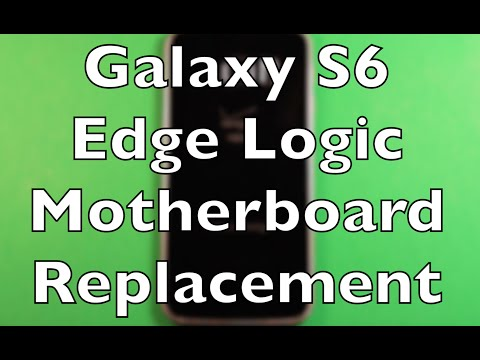 Galaxy S6 Edge Logic Board Motherboard Replacement How To Change
