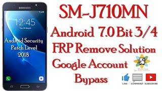 Samsung Sm-j710mn B3 Android 7.0 Remove Google Account || Frp Bypass Easy Way