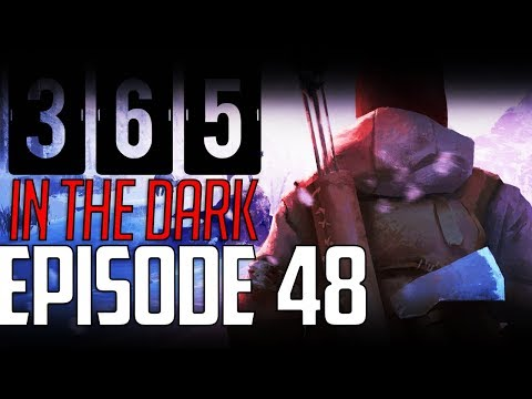Let's Play THE LONG DARK    A YEAR IN THE DARK    Episode 48